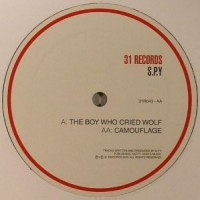 Purchase S.P.Y. - The Boy Who Cried Wolf / Camouflage (CDS)