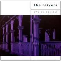 Purchase The Reivers - End Of The Day