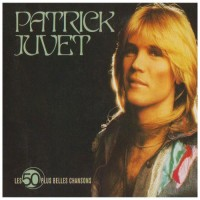 Purchase Patrick Juvet - Les 50 Plus Belles Chansons CD3