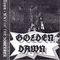 Purchase Golden Dawn - Way Of The Sorcerer (EP) (Cassette)
