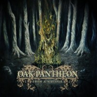 Purchase Oak Pantheon - From A Whisper
