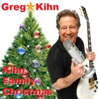 Purchase Greg Kihn - Kihn Family Christmas