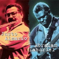 Purchase Justo Almario & Abraham Laboriel - Justo Almario & Abraham Laboriel