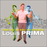 Purchase Louis Prima - Jump, Jive An' Wail: The Essential Louis Prima