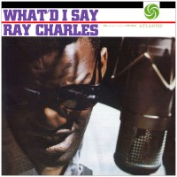 Purchase Ray Charles - What'd I Say (Vinyl)