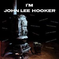 Purchase John Lee Hooker - I'm John Lee Hooker (Vinyl)
