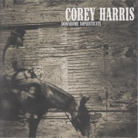 Purchase Corey Harris - Downhome Sophisticate