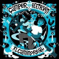 Purchase Camper Van Beethoven - El Camino Real
