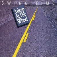Purchase Asleep At The Wheel - Swing Time (Reissued 1992)