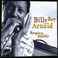 Purchase Billy Boy Arnold - Boogie 'n' Shuffle
