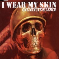Purchase One Minute Silence - I Wear My Skin (EP)