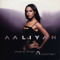 Purchase Aaliyah - More Than A Woman (CDS)