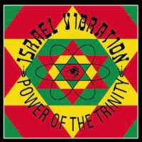 Purchase Israel Vibration - Power Of The Trinity: Apple Vibes CD1
