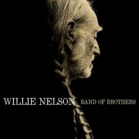 Purchase Willie Nelson - Band of Brothers