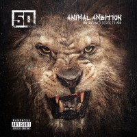 Purchase 50 Cent - Animal Ambition - An Untamed Desire To Win (Deluxe Edition)
