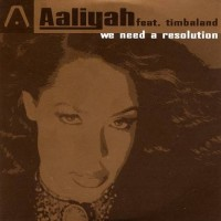Purchase Aaliyah - We Need A Resolution (CDS)