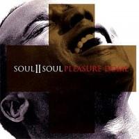 Purchase Soul II Soul - Pleasure Dome (MCD)