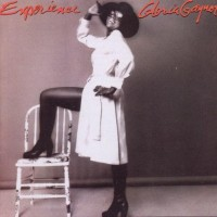 Purchase Gloria Gaynor - Experience (Expanded & Remastered)