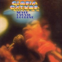 Purchase Gloria Gaynor - Never Can Say Goodbye (Expanded & Remastered)