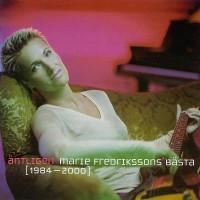 Purchase Marie Fredriksson - Antligen: Marie Fredeikkson's Basta 1984-2000