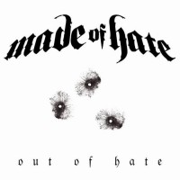 Purchase Made of Hate - Out Of Hate CD1