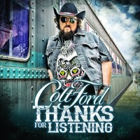 Purchase Colt Ford - Thanks for Listening
