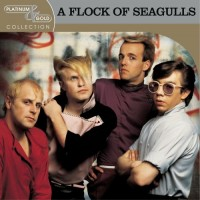 Purchase A Flock Of Seagulls - Platinum & Gold Collection