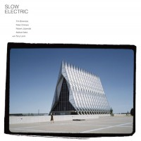 Purchase Slow Electric - Slow Electric