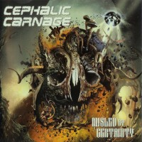 Purchase Cephalic Carnage - Misled By Certainty