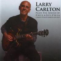 Purchase Larry Carlton - Larry Carlton Plays The Sound Of Philadelphia