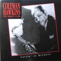 Purchase Coleman Hawkins - The Bebop Years: Cattin' At Keynote CD2
