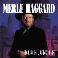 Purchase Merle Haggard - Blue Jungle