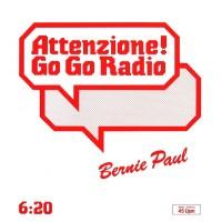 Purchase Bernie Paul - Attenzione (Go Go Radio) She's My Baby (VLS)