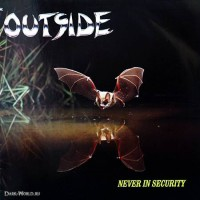 Purchase Outside - Never In Security