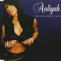 Purchase Aaliyah - Don't Know What To Tell Ya (MCD)