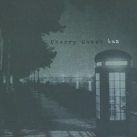 Purchase Cherry Ghost - 4Am (CDS)