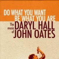Purchase Hall & Oates - Do What You Want Be What You Are: The Music Of Daryl Hall & John Oates CD3