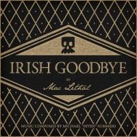 Purchase Mac Lethal - Irish Goodbye