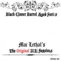 Purchase Mac Lethal - The Original 11:11 Sessions