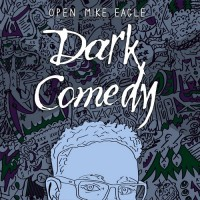 Purchase Open Mike Eagle - Dark Comedy