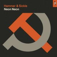 Purchase Neon Neon - Hammer & Sickle (EP)