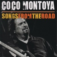 Purchase Coco Montoya - Songs From The Road CD2