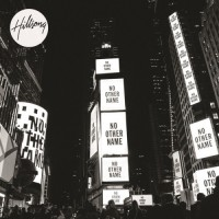 Purchase Hillsong Worship - No Other Name (Deluxe Edition) CD1