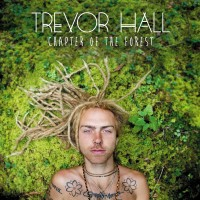 Purchase Trevor Hall - Chapter Of The Forest