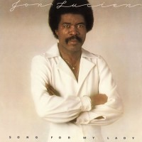 Purchase Jon Lucien - Song For My Lady (Remastered 2010)