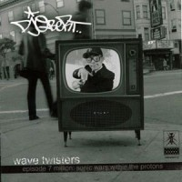 Purchase Dj Qbert - Wave Twisters, Episode 7 Million: Sonic Wars Within The Protons