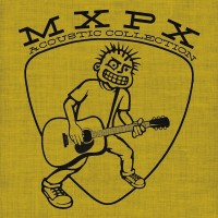 Purchase MXPX - Acoustic Collection
