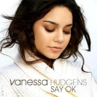 Purchase Vanessa Hudgens - Say Ok (CDS)