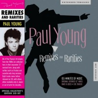 Purchase Paul Young - Remixes And Rarities CD1