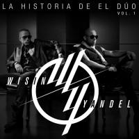 Purchase Wisin & Yandel - La Historia De El Dúo, Vol. 1